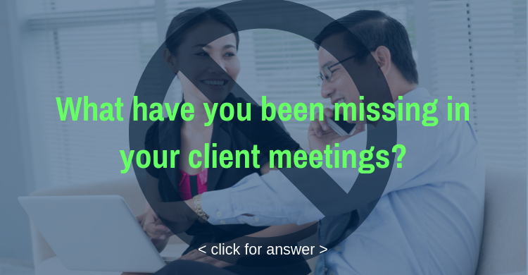 What-have-you-been-missing-in-your-client-meetings_